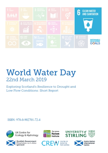 Exploring Scotland's Resilience to Drought and Low Flow Conditions - World Water Day 2019